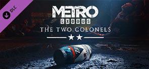 Metro_Exodus__The_Two_Colonels_banner.jpg