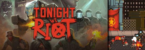 TonightWeRiot.jpg