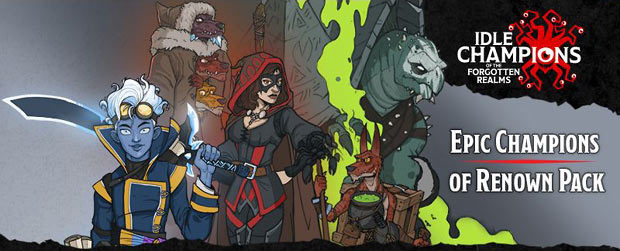 idle-champions-of-the-forgotten-realms--Epic-Champions-of-Renown.jpg